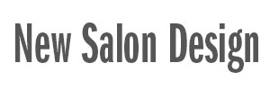 New Salon Design